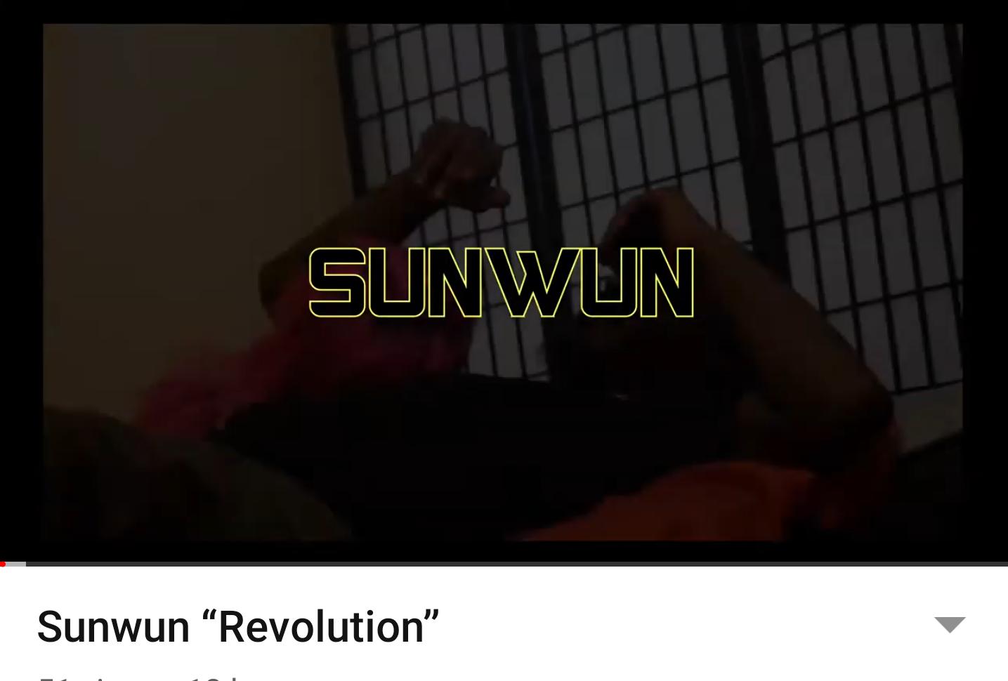 """(Video) Sunwun """"Revolution"""""""
