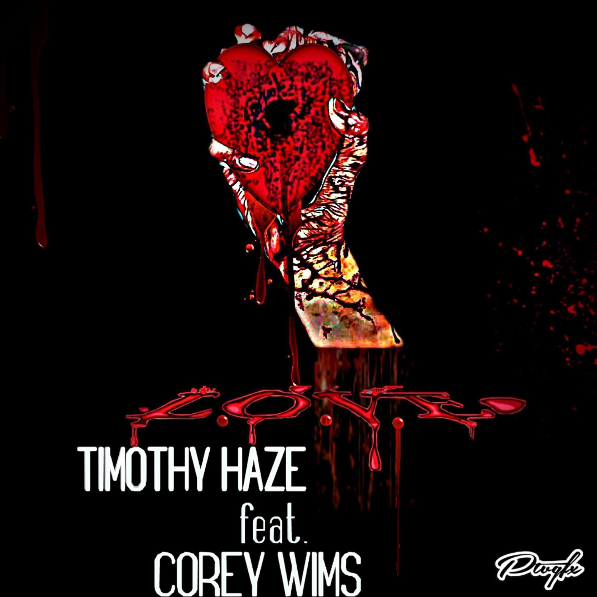 Timothy Haze Ft. Corey – Art for L.O.V.E.